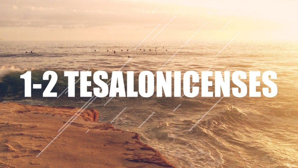 1-2 TESALONICENSES